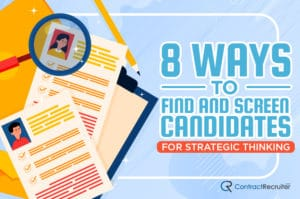 Ways to Find and Screen Candidates