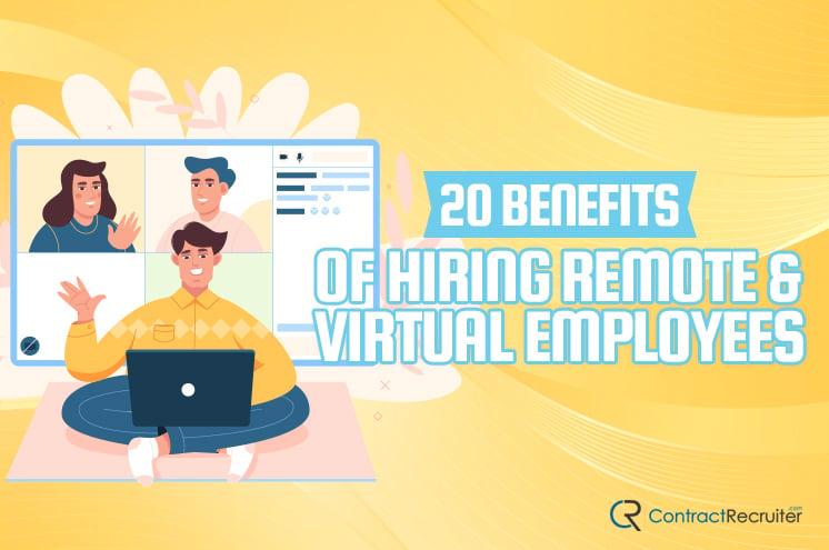 Benefits Hiring Remote Employees