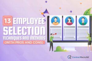 Employee Selection Techniques