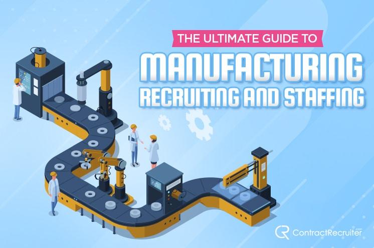 Manufacturing Recruiting Staffing
